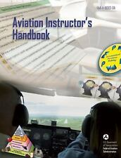 Aviation Instructor's Handbook - ASA - FAA-H-8083-9A