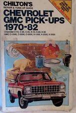 Chevrolet-GMC Pick-Ups, 1970-1982 by Chilton Automotive Editorial Staff...