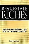 Real Estate Riches  A Money-Making Game Plan for the Canadian Investor Aburaneh