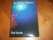THE SALTWATER WILDERNESS Sharks Whales Fish Reefs Marine Life Oceans Book NEW