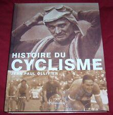 HISTOIRE DU CYCLISME / JEAN-PAUL OLLIVIER