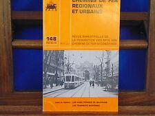 collectif Chemins De Fer Régionaux et Urbains, N°148 : les voies ferrees de...