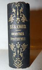 LEGATURA - Beranger: Opere postume, Derniere Chansons / Biographie 1858 Perrotin