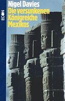 DIE VERSUNKENEN KÖNIGREICHE MEXIKOS - Nigel Davies ECON (wie Erich von Däniken )
