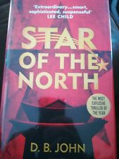 D B John Star Of The North SIGNED/LINED/DATED 1ST/1ST Positive from Lee Child!