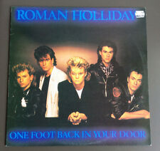 ROMAN HOLIDAY - One Foot Back In Your Door LP Vinyl Record Good+ 1984 Rare Cover