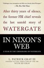 In Nixon's Web: A Year in the Crosshairs of Watergate