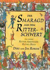 DER SMARAGD AUS DEM RITTERSCHWERT - Kinder-Rätselbuch - Deri & Jim Robins