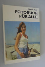 """Photo Book for All """"Werner Sausage/Tips + Tricks/DDR 1981 sharpness/right expose"""