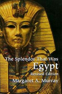 Ancient Egyptian Splendor Home Furnishing Clothes Food Recreation Work Afterlife
