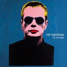 LN IMPORT! 15 MINUTES - Nik Kershaw CD 1998 Eagle Records