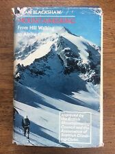 Mountaineering from Hill Walking to Alpine Climbing by Alan Blackshaw 4 maps