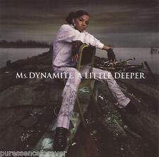 Ms DYNAMITE - A Little Deeper (UK 16 Track CD Album)