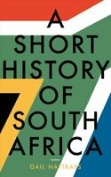 Short History of South Africa by Gail Nattrass 9781785902932 | Brand New