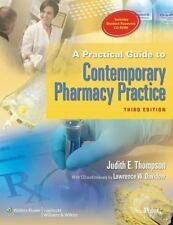 A Practical Guide to Contemporary Pharmacy Practice, 3rd Edition, Judith E. Thom