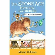 The Stone Age: Hunters, Gatherers and Woolly Mammoths - Paperback / softback NEW