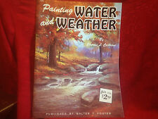Painting Water & Weather by Charles Cochrane Art Instruction SC Walter Foster