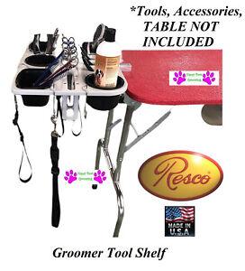 RESCO Pet Dog GROOMING Tool Blade Shear GROOMER TABLE ORGANIZER TRAY Caddy&CLAMP