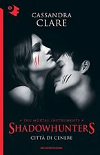 Citta di cenere Shadowhunters N. 2 Oscar Mondadori