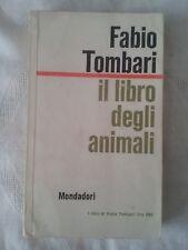 Il libro degli animali - Fabio Tombari - Ed. Mondadori - 1961 - Autografata