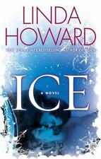 Ice by Linda Howard (2009, Hardcover / Hardcover)