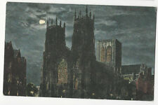 Yorkshire - York Minster - Valentine's Moonlight Series - posted 1904
