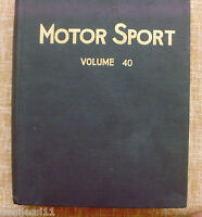Motor Sport/ Volume 40/ The Teesdale Publishing/ 1964/January to December/London
