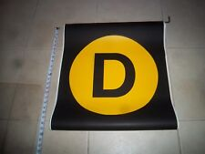 22x24 D NYC SUBWAY ROLL SIGN MANHATTAN BROOKLYN BRONX CENTRAL PARK WEST URBAN NY