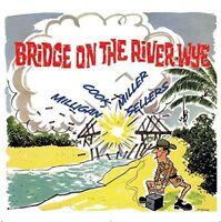 Spike Milligan - Bridge On The River Wye [New CD] UK - Import