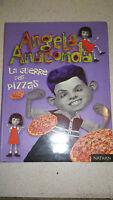 Angela Anaconda - La Guerre des pizzas - Collectif - Nathan