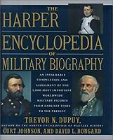 Harper Encyclopedia of Military Biography by Dupuy, Trevor Nevitt