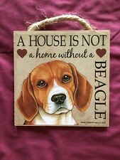 A House Is Not A Home Without A Beagle Plaque