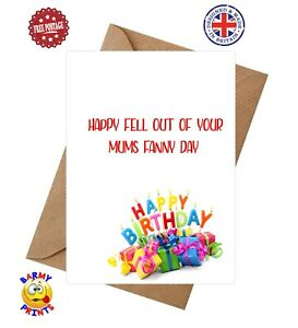 BC163 HAPPY FELL OUT MUMS FANNY BIRTHDAY CARD FUNNY RUDE CARD BROTHER FRIEND