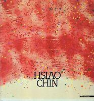 Arte, pittura - Hsiao Chin. Catalogo della mostra - Mazzotta 1988