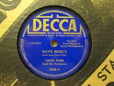 CHICK WEBB w/ ELLA FITZGERALD - Have Mercy / I'm Up A Tree    DECCA 2468 - 78rpm