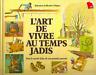 L'Art de Vivre Au Temps Jadis Mille Recettes De Nos Grands-Parents(PDF/EBOOK)