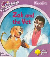 Oxford Reading Tree: Stage 1+: Songbirds: Zak and by Donaldson, Julia 0199113823