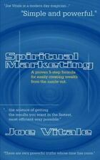 Spiritual Marketing : A Proven 5-Step Formula for Easily Creating Wealth from...
