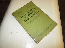 La nouvelle grammaire française Classe de 4e et de 3e des Lycées et Collèges ..