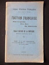 L'ACTION FRANÇAISE SES ORIGINES SON BUT SA MÉTHODE - R. HAVARD DE LA MONTAGNE