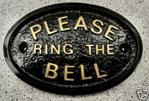 PLEASE RING THE BELL - HOUSE DOOR PLAQUE SIGN GARDEN (gold or silver lettering)