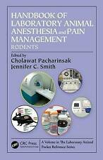 Handbook of Laboratory Animal Anesthesia and Pain Management: Rodents (Laborator