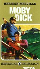 Moby Dick (Historias Seleccion) (Spanish Edition)