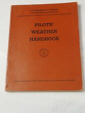 PILOT'S WEATHER HANDBOOK C.A.A. Manual No.104 December 1955