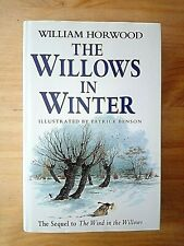 SIGNED 1ST EDITION THE WILLOWS IN WINTER WILLIAM HORWOOD FIRST WIND IN WILLOWS