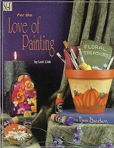 Pour Le Amour De Peinture Fleur Floral & Folk Art Tole Artisanat Livre #2031