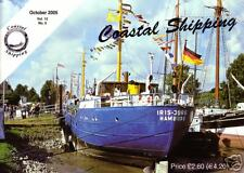 COASTAL SHIPPING magazine; October 2005. (Post free UK)