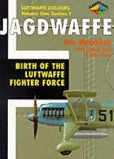 Jagdwaffe Vol. One: #1 : Birth of the LUFTWAFFE FIGHTER FORCE NEW 1st. Ed.