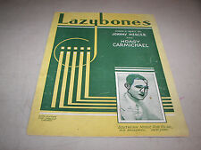 Lazybones Sheet Music Johnny Mercer Hoagy Carmichael 1933