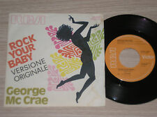 "GEORGE Mc CRAE - ROCK YOUR BABY - 45 GIRI 7"" ITALY"